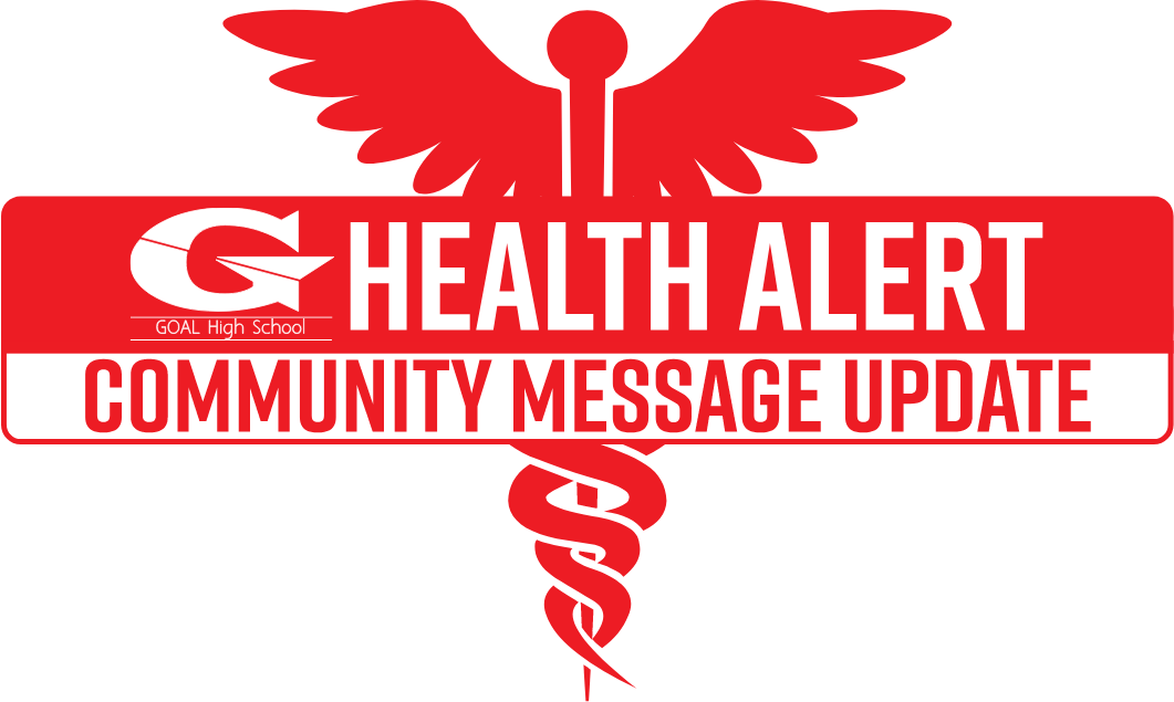 GOAL High School Health Alert Community Message Update